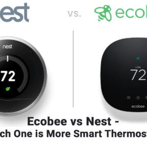 Ecobee vs Nest – Which One is More Smart Thermostat?