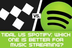 Tidal vs Spotify: Which One is Better for Music Streaming?