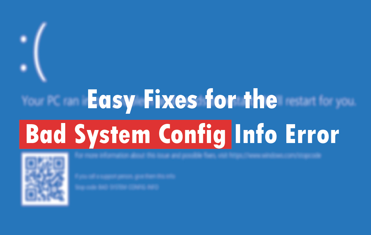 Easy Fixes for the Bad System Config Info Error
