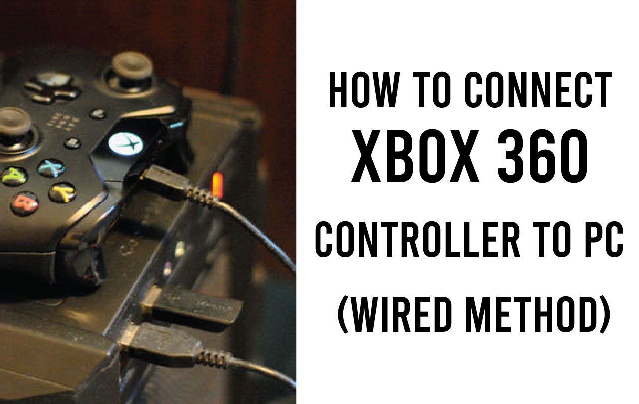 how to connect an xbox 360 controller to a pc