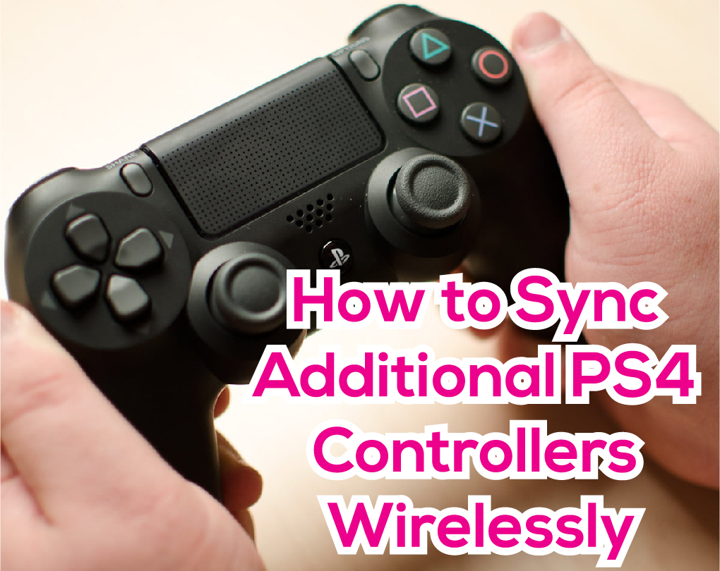 How To Sync Ps4 Controller To Ps4