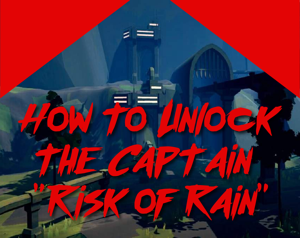 How To Unlock Characters In Risk Of Rain 2