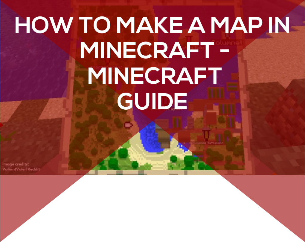 How to Make a Map in Minecraft – Minecraft Guide
