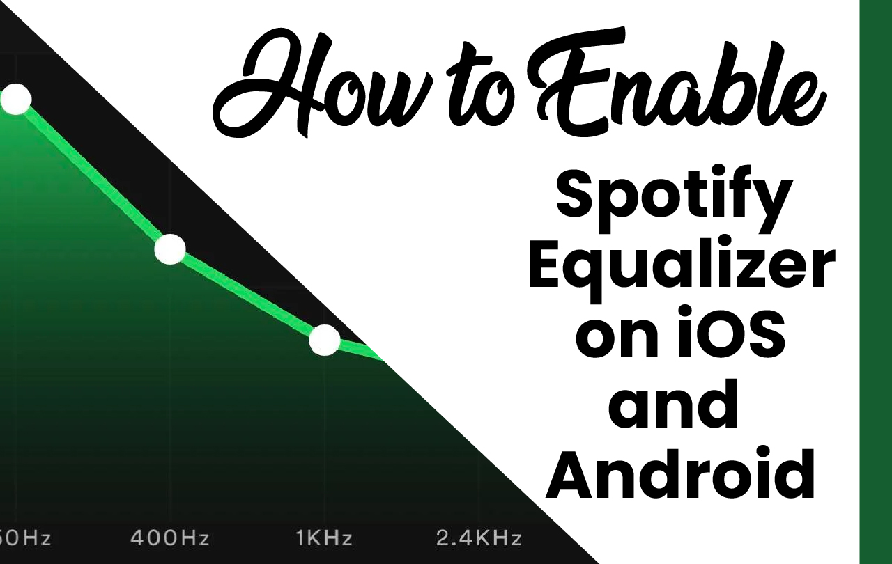 How to Enable Spotify Equalizer on iOS and Android