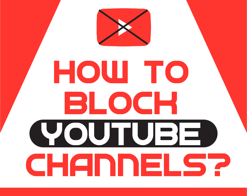 How To Block Channels On Youtube