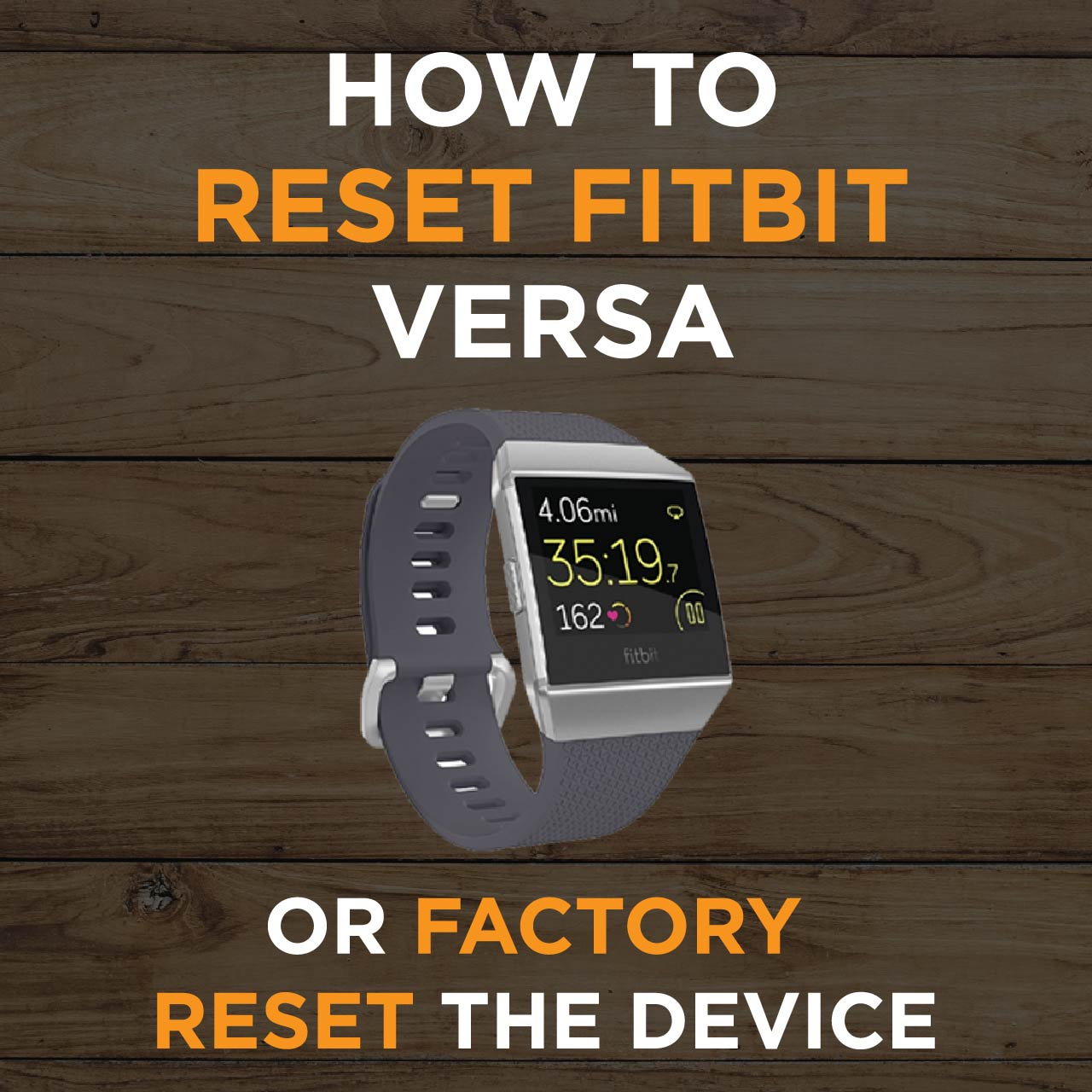 How To Factory Reset Fitbit Versa