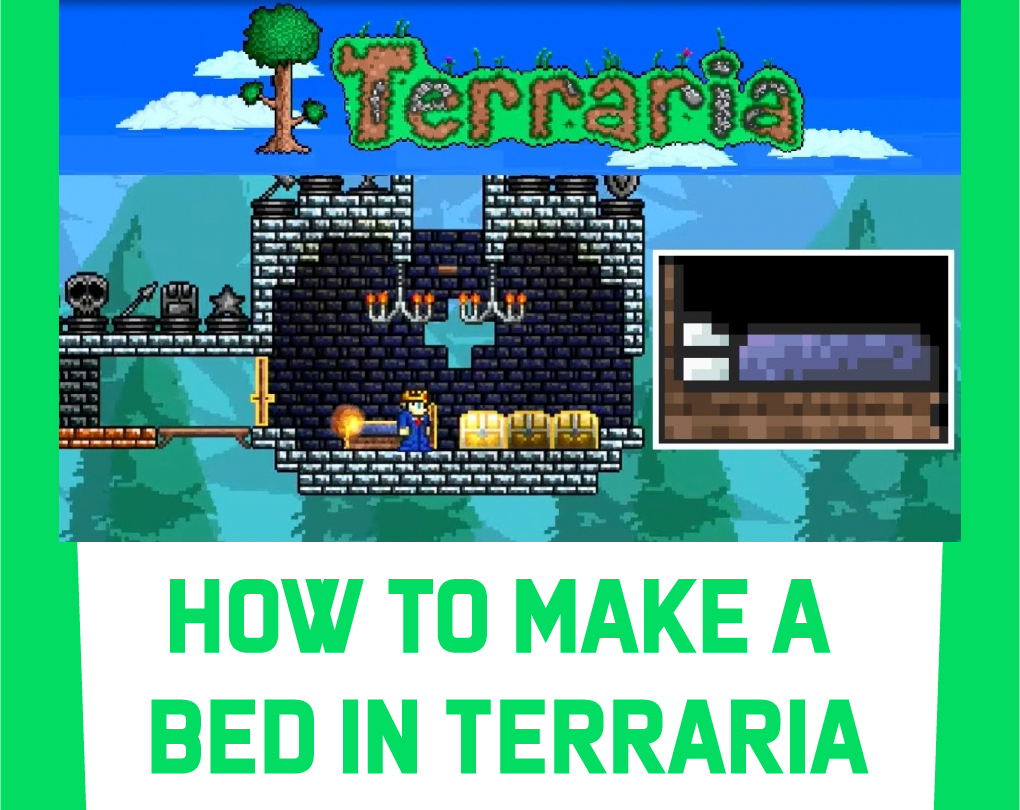 How To Make A Bed In Terraria Pc