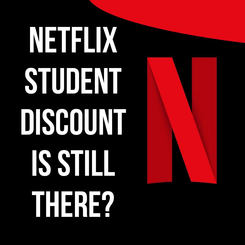 Student Discount Netflix