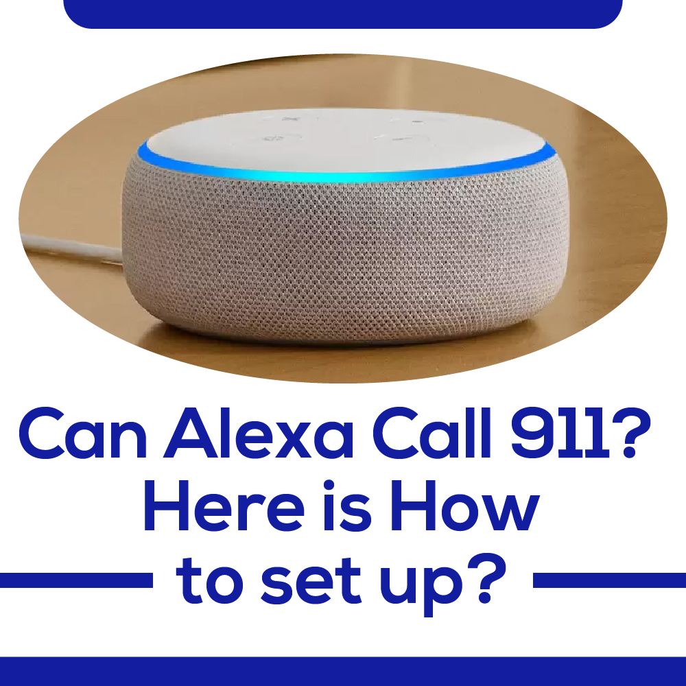 Can Alexa Call 911