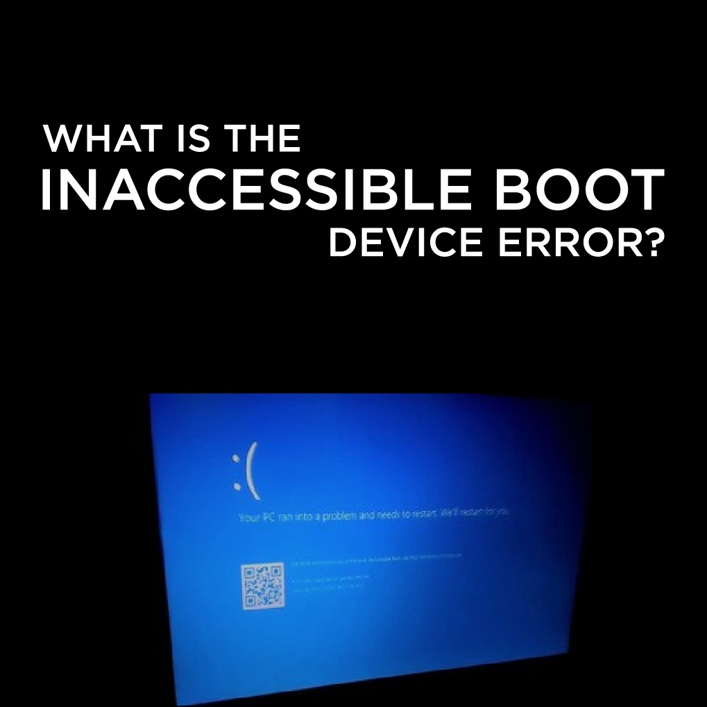 Stop Code Inaccessible Boot Device