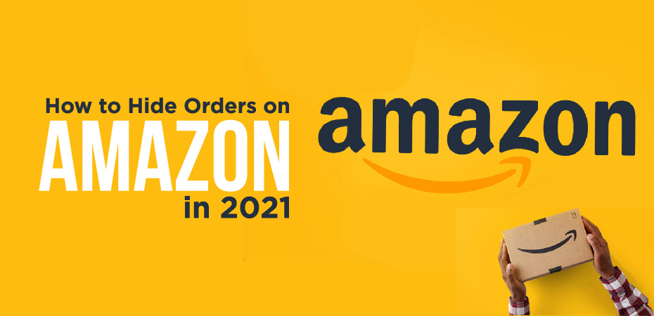 How To Hide Orders On Amazon Prime