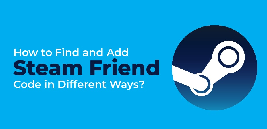 How To Find Friend Code On Steam