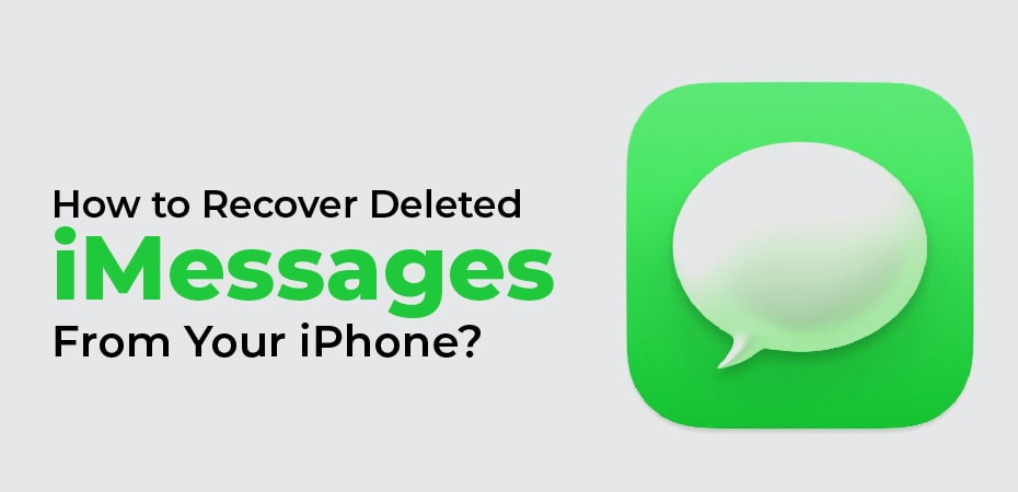 How to Recover Deleted iMessages From Your iPhone?
